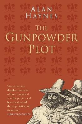 The Gunpowder Plot Classic Histories Series by Alan Haynes