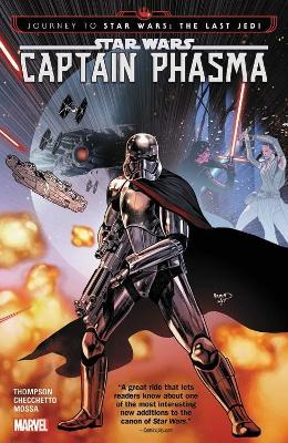 Star Wars: Journey To Star Wars: The Last Jedi - Captain Phasma by Kelly Thompson