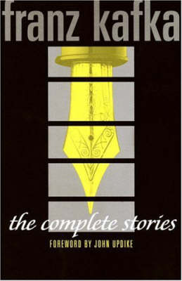 The Complete Stories by Franz Kafka