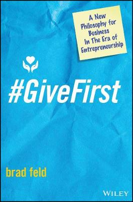 #GiveFirst by Brad Feld