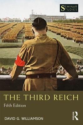 The Third Reich by David G. Williamson