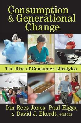 Consumption and Generational Change by Ian Jones