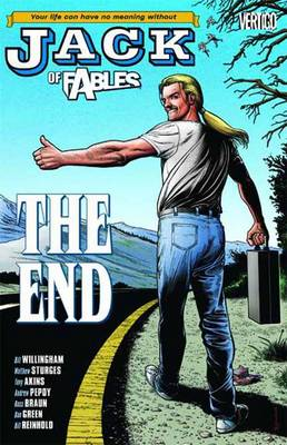 Jack of Fables Jack Of Fables TP Vol 09 The End The End Vol. 9 by Matthew Sturges