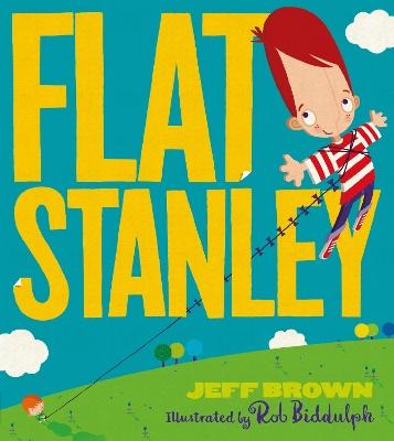 Flat Stanley (Flat Stanley) by Jeff Brown