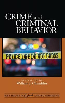 Crime and Criminal Behavior by William J. Chambliss