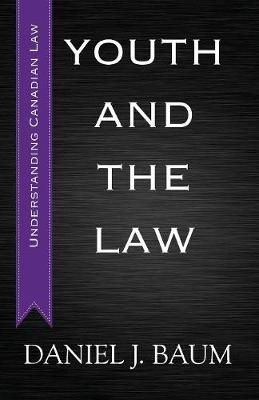 Youth and the Law by Daniel Jay Baum