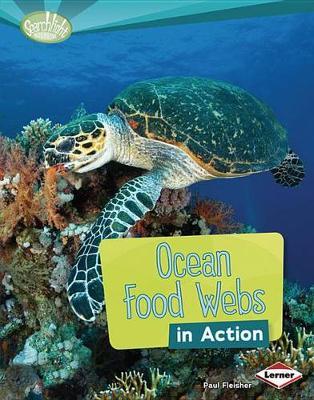 Ocean Food Webs in Action by Paul Fleisher
