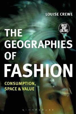 The Geographies of Fashion by Louise Crewe