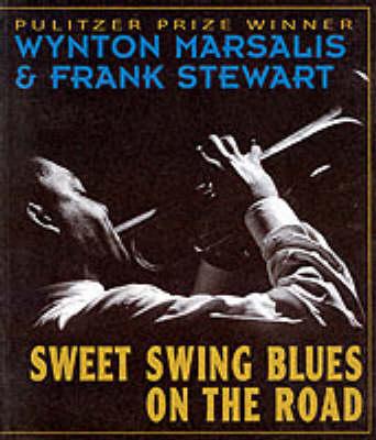 Sweet Swing Blues on the Road by Wynton Marsalis