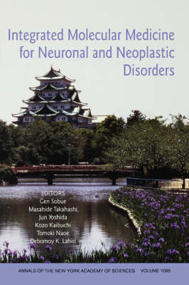 Integrated Molecular Medicine for Neuronal and Neoplastic Disorders by Gen Sobue