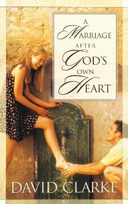 Marriage After God's Own Heart book