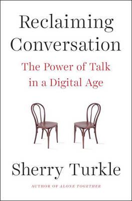 Reclaiming Conversation book