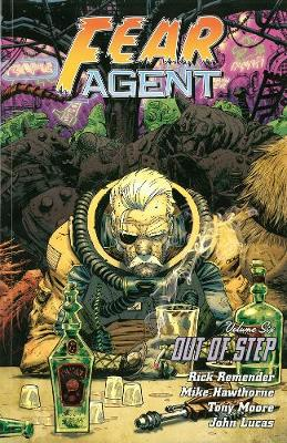 Fear Agent Volume 6: Out Of Step (2nd Ed.) book