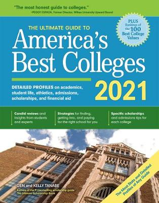 The Ultimate Guide to America's Best Colleges 2021 by Gen Tanabe