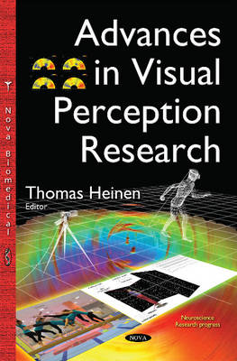 Advances in Visual Perception Research by Thomas Heinen