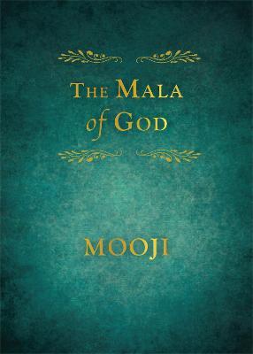 The Mala of God by Mooji