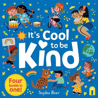It's Cool to Be Kind by Sophie Beer