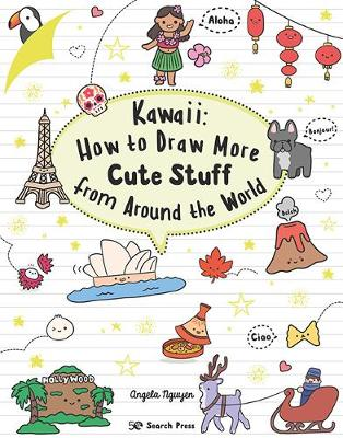 Kawaii: How to Draw More Cute Stuff from Around the World book