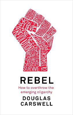 Rebel by Douglas Carswell