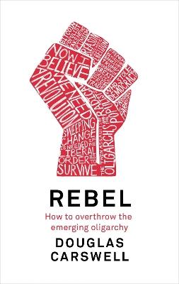 Rebel by Douglas Carswell