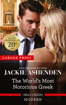The World's Most Notorious Greek by Jackie Ashenden