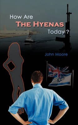 How Are The Hyenas Tonight? by John Moore