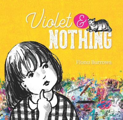 Violet & Nothing by Fiona Burrows