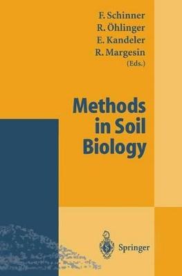 Methods in Soil Biology by Franz Schinner
