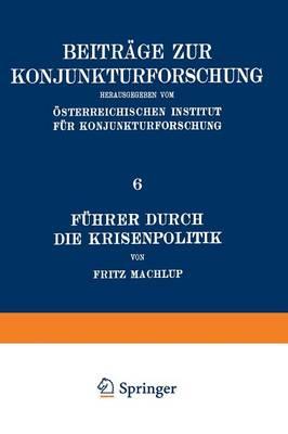 F hrer Durch Die Krisenpolitik by Professor Fritz Machlup