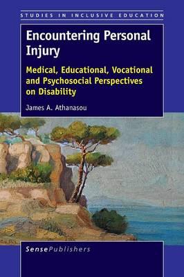 Encountering Personal Injury by James A. Athanasou