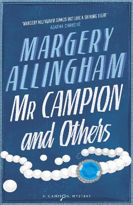 Mr Campion & Others by Margery Allingham
