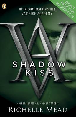 Vampire Academy: Shadow Kiss (book 3) by Richelle Mead