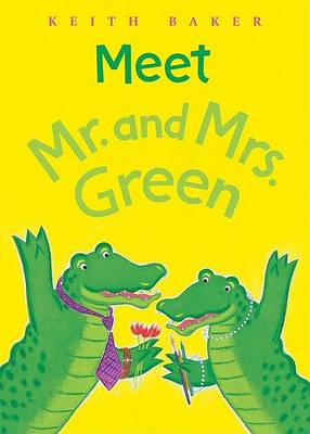 Meet Mr.and Mrs.green by Keith Baker