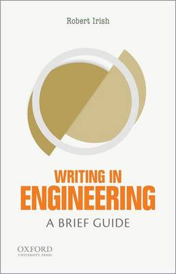 Writing in Engineering by Robert Irish