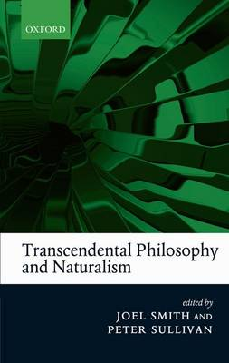 Transcendental Philosophy and Naturalism book