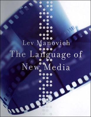 The Language of New Media by Lev Manovich