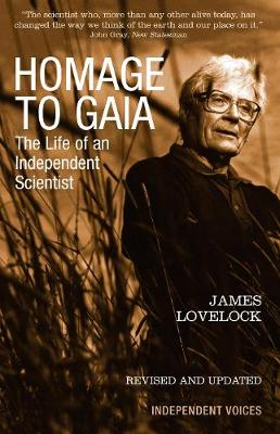 Homage to Gaia by James Lovelock