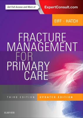 Fracture Management for Primary Care Updated Edition by M. Patrice Eiff