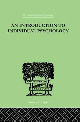 INTRODUCTION TO INDIVIDUAL PSYCHOLOGY by Rudolf Dreikurs