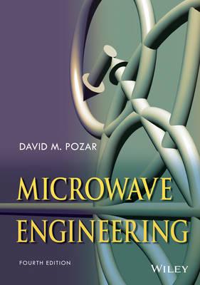 Microwave Engineering by David M. Pozar