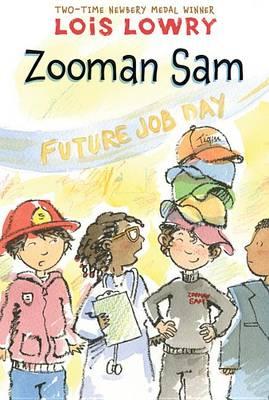 Zooman Sam by Lois Lowry