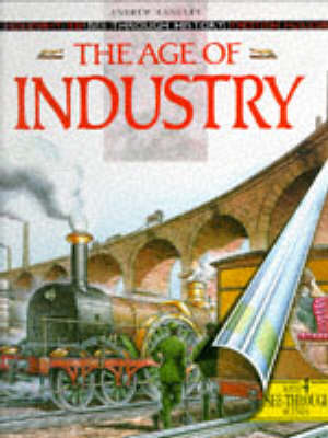 The Age of Industry by Andrew Langley