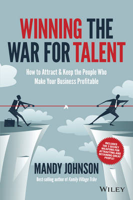 Winning The War for Talent by Mandy Johnson