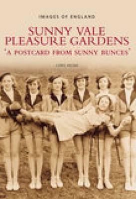 Sunny Vale Pleasure Gardens book