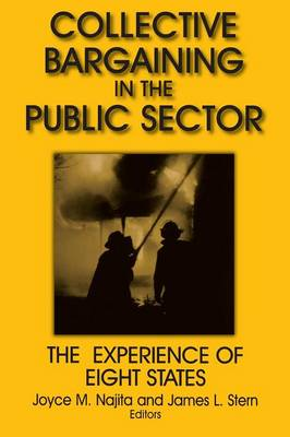 Collective Bargaining in the Public Sector by Joyce M. Najita