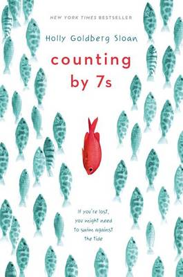 Counting by 7s by Holly Goldberg Sloan