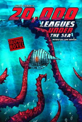 20,000 Leagues Under the Sea by Carl Bowen