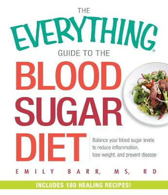 Everything Guide To The Blood Sugar Diet book