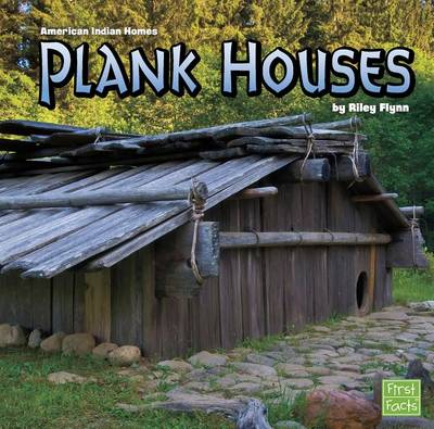 Plank Houses by Riley Flynn