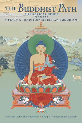 Buddhist Path by Khenpo Palden Sherab